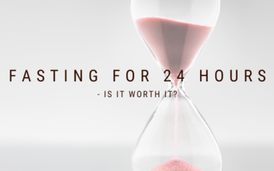 Fasting for 24 Hours – Is It Worth It?